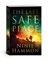 The Last Safe Place by Ninie Hammon